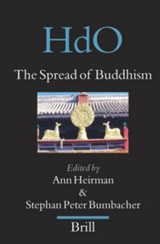 9789004158306: The Spread of Buddhism (Handbook of Oriental Studies. Section 8 Uralic & Central Asian Studies)