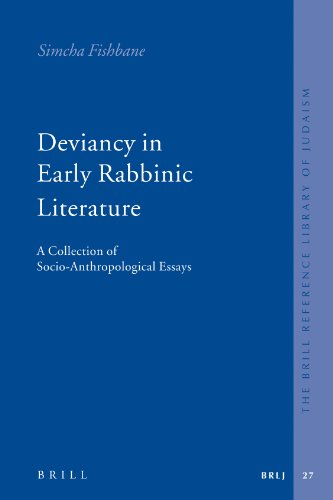 9789004158337: Deviancy in Early Rabbinic Literature: A Collection of Socio-Anthropological Essays