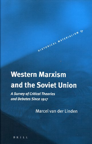 Western Marxism and the Soviet Union. BRILL.: MARCEL VAN DER