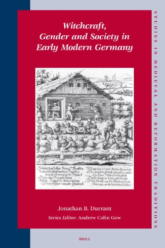 9789004160934: Witchcraft, Gender and Society in Early Modern Germany (Studies in Medieval and Reformation Traditions: History, Cul)