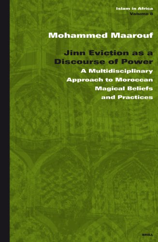 Jinn Eviction as a Discourse of Power: A Multidisciplinary Approach to Moroccan Magical Beliefs and...