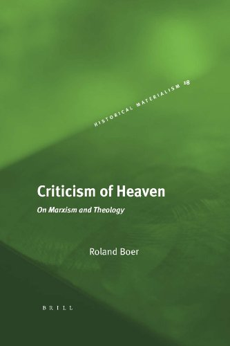 9789004161115: Criticism of Heaven (Historical Materialism Book Series)