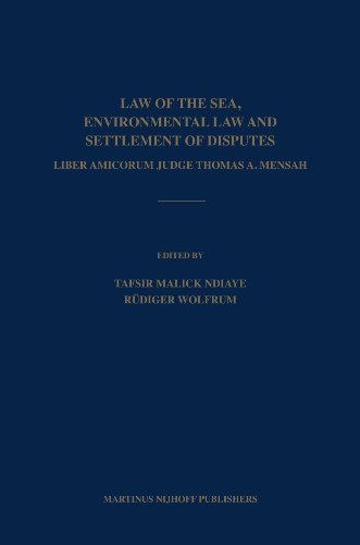 9789004161566: Law of the Sea, Environmental Law and Settlement of Disputes: Liber Amicorum Judge Thomas A. Mensah