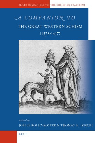 9789004162778: A Companion to the Great Western Schism (1378-1417) (Brill's Companions to the Christian Tradition)