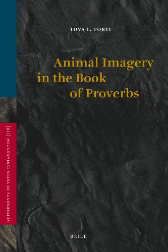 Animal Imagery in the Book of Proverbs (Hardback): Tova Forti