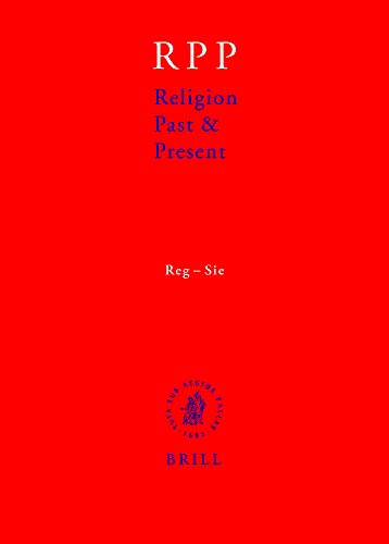 9789004163331: Religion Past & Present: Encyclopedia of Theolgy and Religion, Vol. 11: Reg-Sie