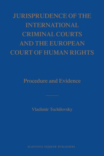 9789004163386: Jurisprudence of the International Criminal Courts and the European Court of Human Rights: Procedure and Evidence