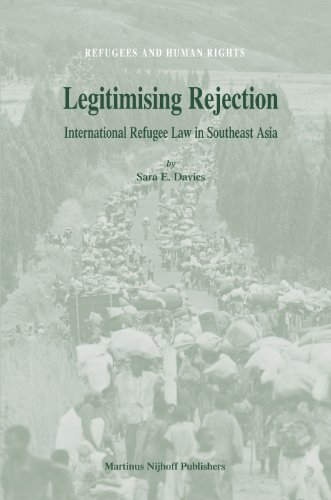 9789004163515: Legitimising Rejection (Refugees and Human Rights)