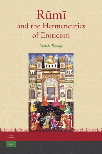 9789004163539: Rm and the Hermeneutics of Eroticism (Iran Studies)
