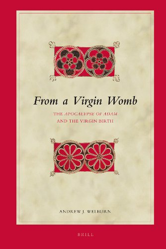 9789004163768: From a Virgin Womb: The Apocalypse of Adam and the Virgin Birth (Biblical Interpretation Series)