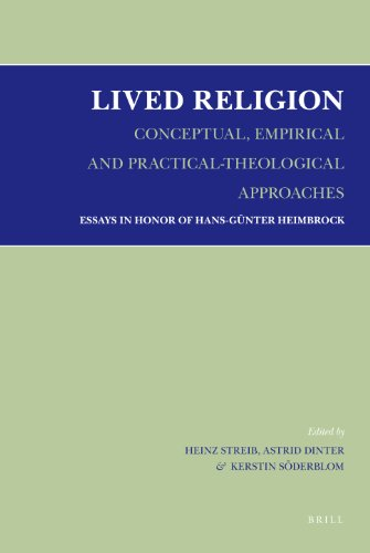 9789004163775: Lived Religion - Conceptual, Empirical and Practical-Theological Approaches: Essays in Honor of Hans-gnnter Heimbrock