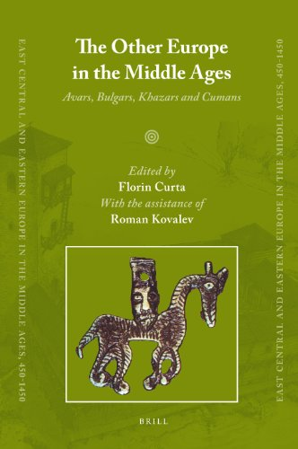 9789004163898: The Other Europe in the Middle Ages: Avars, Bulgars, Khazars and Cumans (East Central and Eastern Europe in the Middle Ages, 450-1450)