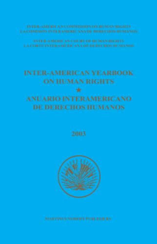 Inter-American Yearbook on Human Rights / Anuario Interamericano de Derechos Humanos 2003 (...