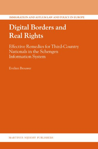 Digital Borders and Real Rights: Effective Remedies for Third-Country Nationals in the Schengen ...