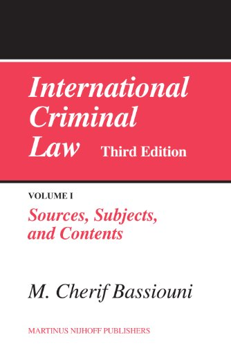 International Criminal Law: Sources, Subjects and Contents