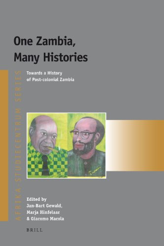 9789004165946: One Zambia, Many Histories: Towards a History of Post-Colonial Zambia (Afrika-Studiecentrum)