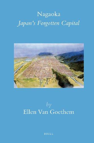 9789004166004: Nagaoka: Japan's Forgotten Capital (Brill's Japanese Studies Library)