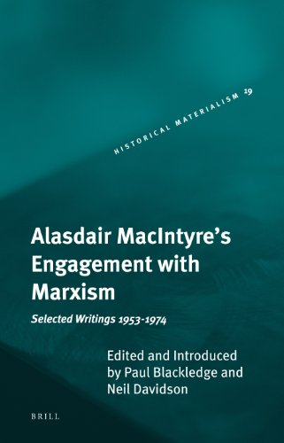 9789004166219: Alasdair MacIntyre's Engagement with Marxism: Selected Writings 1953-1974 (Historical Materialism Book Series)