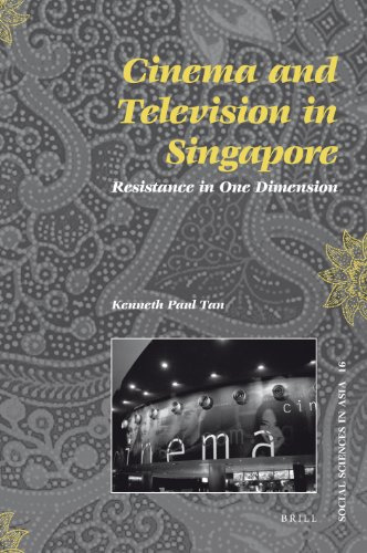 9789004166431: Cinema and Television in Singapore: Resistance in One Dimension (Social Sciences in Asia)