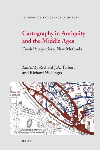 9789004166639: Cartography in Antiquity and the Middle Ages: Fresh Perspectives, New Methods (Technology and Change in History)