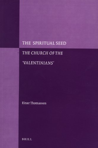 9789004167339: The Spiritual Seed - The Church of the 'Valentinians' (Paperback)