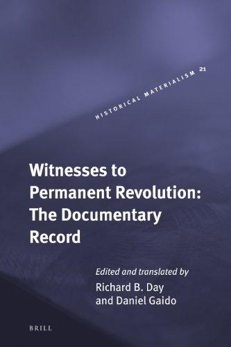 Witnesses to Permanent Revolution: The Documentary Record: Vol 21: Day, Richard B. (Translator)/ ...