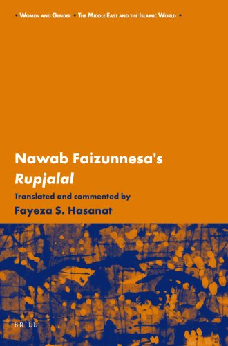 Nawab Faizunnesa's Rupjalal (Women and Gender: the Middle East and the Islamic World): Hasanat