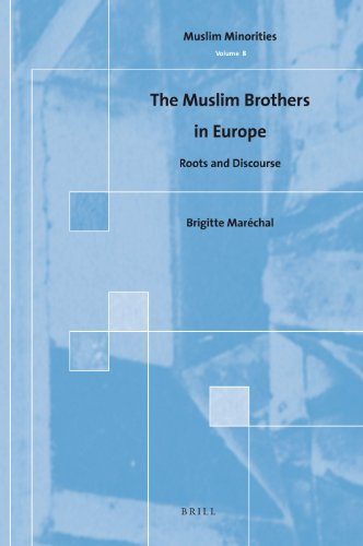 The Muslim Brothers in Europe: Roots and Discourse (Hardback): Brigitte Marechal
