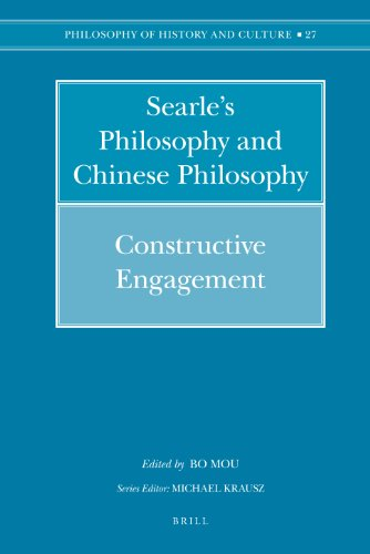 9789004168091: Searle's Philosophy and Chinese Philosophy: Constructive Engagement (Philosophy of History and Culture, Vol. 27)