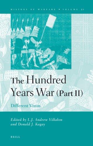 The Hundred Years War: Different Vistas: Vol: Villalon, L. J.