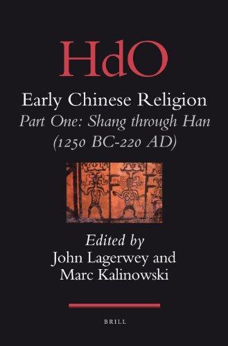 Early Chinese Religion: Shang Through Han (1250 Bc-220 A.D.) Part 1: Shang Through Han (1250 BC-220...