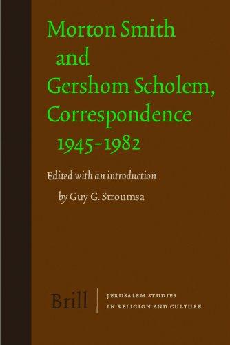 9789004168398: Morton Smith and Gershom Scholem, Correspondence 1945-1982 (Jerusalem Studies in Religion and Culture)