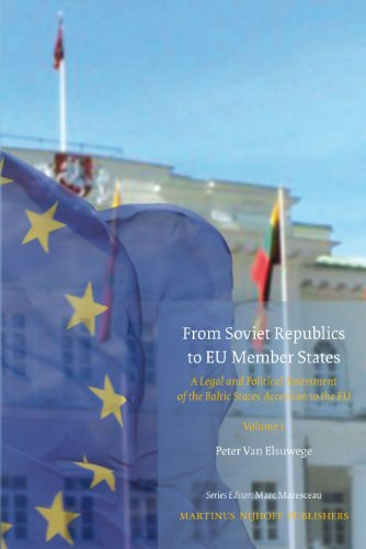 9789004169456: From Soviet Republics to Eu Member States (2 Vols): A Legal and Political Assessment of the Baltic States' Accession to the Eu (Studies in Eu External Relations)