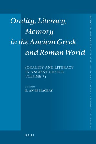 Orality, Literacy, Memory in the Ancient Greek: E. A. Mackay