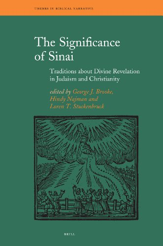 The Significance of Sinai: Traditions About Sinai and Divine Revelation in Judaism and Christianity...