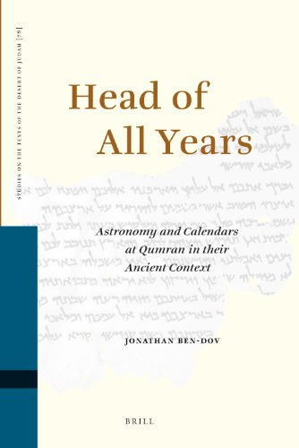 9789004170889: Head of All Years: Astronomy and Calendars at Qumran in Their Ancient Context (Studies on the Texts of the Desert of Judah)