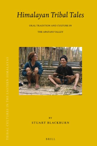 Himalayan Tribal Tales: Oral Tradition and Culture in the Apatani Valley (Brill's Tibetan ...
