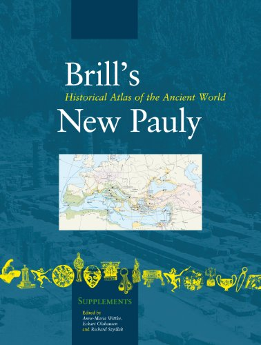 9789004171565: Historical Atlas of the Ancient World (Brill's New Pauly- Supplements)
