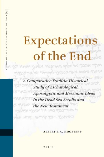 9789004171770: Expectations of the End (Studies on the Texts of the Desert of Judah)