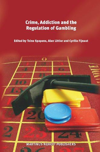 Crime, Addiction and the Regulation of Gambling (Hardback)