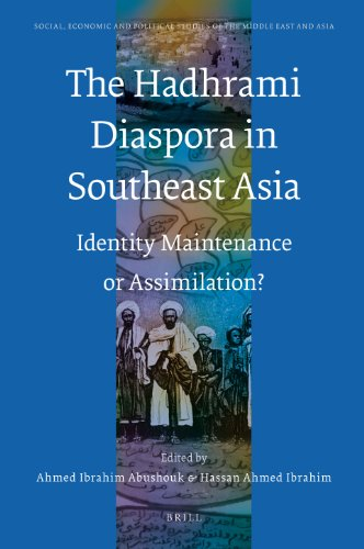 The Hadhrami Diaspora in Southeast Asia: Identity Maintenance or Assimilation? (Hardback)