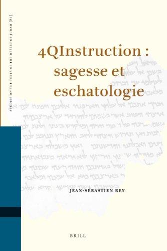 4qinstruction: Sagesse ET Eschatologie: Jean-Sebastien Rey