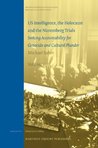 9789004172777: US Intelligence, the Holocaust and the Nuremburg Trials - Seeking Acountability for Genocide and Cultural Plunder Two Volume Set: US Intelligence, the ... Relations, Diplomacy, & Intelligence)