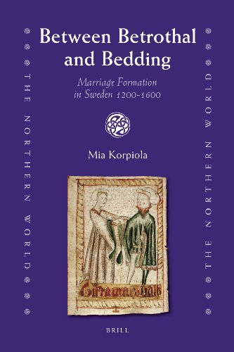 9789004173293: Between Betrothal and Bedding: Marriage Formation in Sweden 1200-1600 (The Northern World)