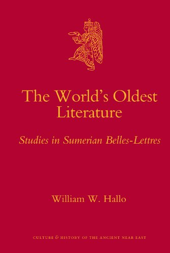 The World s Oldest Literature: Studies in Sumerian Belles-lettres (Hardback): William W. Hallo