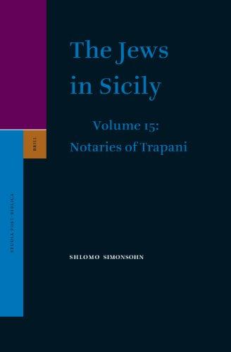 Jews in Sicily: Volume 15: Notaries of Trapani (Hardback): Shlomo Simonsohn