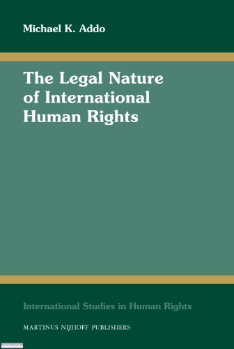 9789004173903: The Legal Nature of International Human Rights (International Studies in Human Rights)