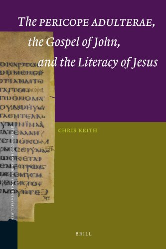 9789004173941: The Pericope Adulterae, the Gospel of John, and the Literacy of Jesus (New Testament Tools, Studies, and Documents)