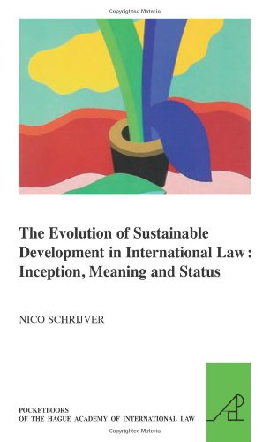 9789004174078: The Evolution of Sustainable Development in International Law: Inception, Meaning and Status (The Pocket Books of the Hague Academy of International Law)