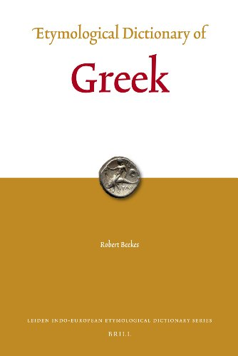 Etymological Dictionary of Greek: Beekes, Robert/ Beek,